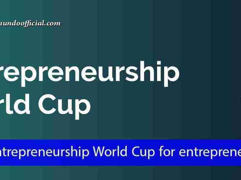 مسابقة كأس العالم لريادة الأعمال وجوائز مالية تتجاوز مليون دولار أمريكي