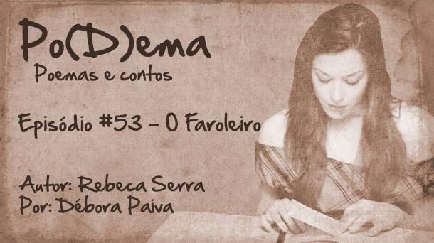 Po(D)ema #53 – O Faroleiro