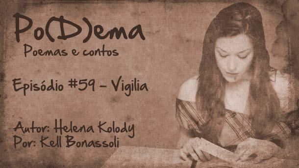 Po(D)ema #59 – Vigília