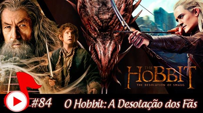 Telhacast #84 – O Hobbit: A Desolação dos Fãs