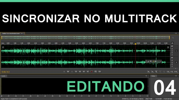 Editando #4 – Sincronizaçío de faixas no Multitrack | Adobe Audition