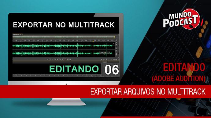 Exportar arquivos no multitrack – Adobe Audition