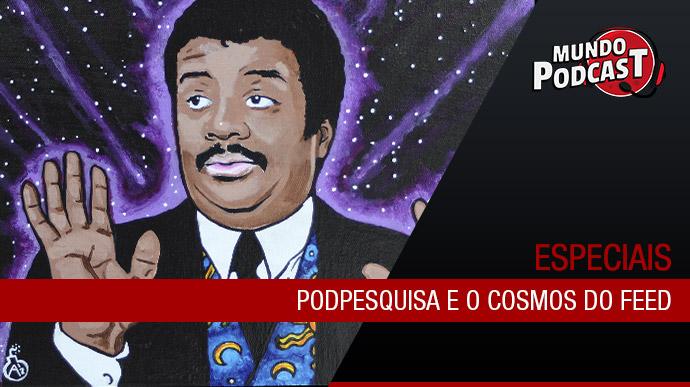 Podpesquisa e o Cosmos do feed