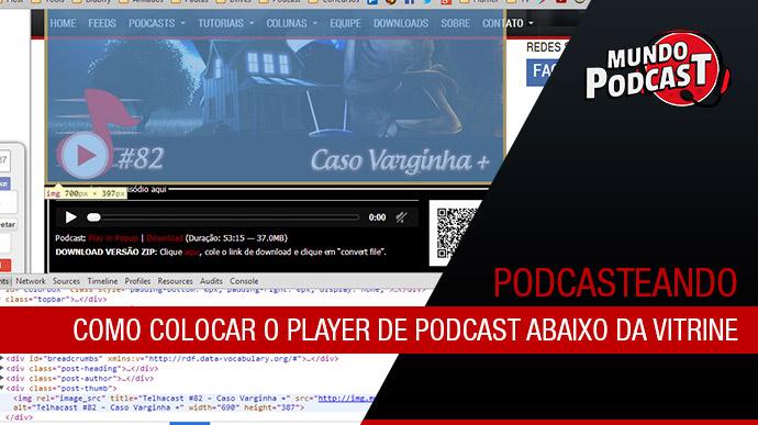 Como colocar o player de podcast abaixo da vitrine