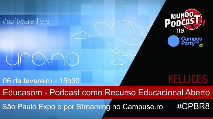Mundo Podcast na Campus Party