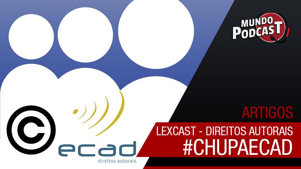 Lexcast – direitos autorais de músicas para podcasts