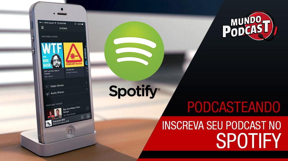 Inscreva seu podcast no Spotify