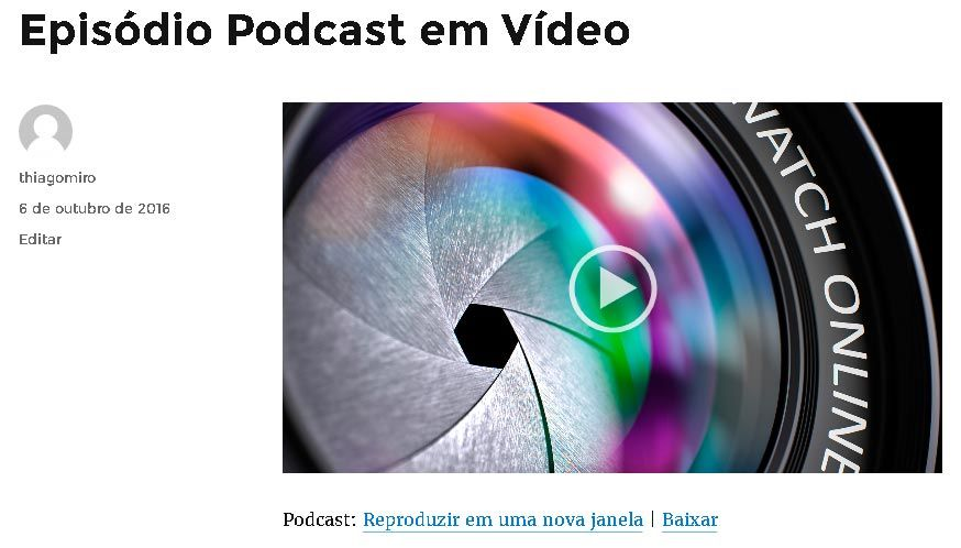 Player de podcast em vídeo em execução no post