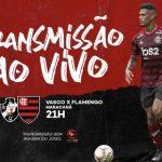 Vasco x Flamengo: acompanhe o jogo AO VIVO pela Fla TV