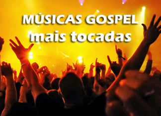Top 100 músicas gospel mais tocadas do momento