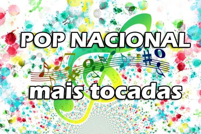 Top 10 músicas Pop Nacional mais tocadas em 2021