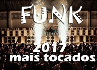 Top 50 músicas de funk mais tocadas em 2017