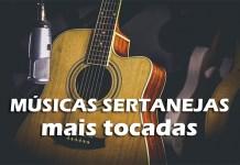 Top 10 músicas sertanejas mais tocadas
