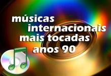 Top 100 músicas internacionais mais tocadas nos anos 90