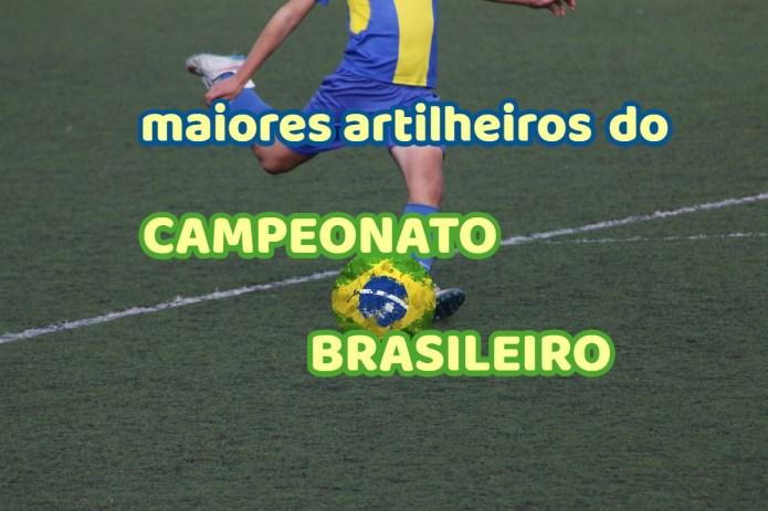 Top 10 maiores artilheiros do campeonato brasileiro