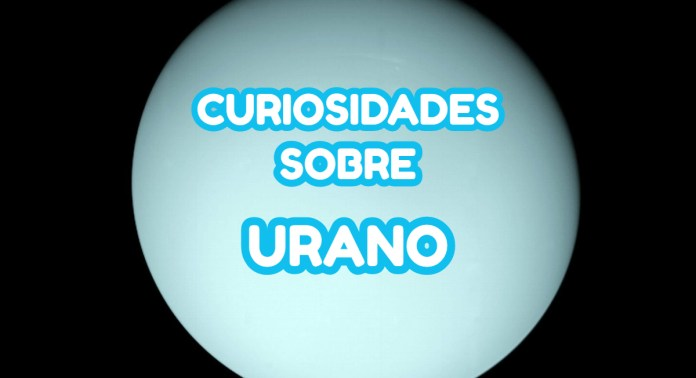 Curiosidades sobre Urano