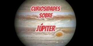 Curiosidades sobre Júpiter