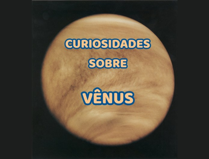Top 10 curiosidades sobre Vênus