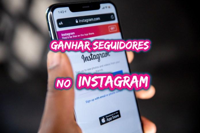 Top 10 dicas de como ganhar seguidores no Instagram