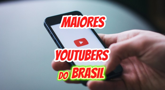 Maiores Youtubers do Brasil
