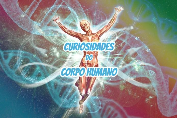 Top 10 curiosidades sobre o Corpo Humano