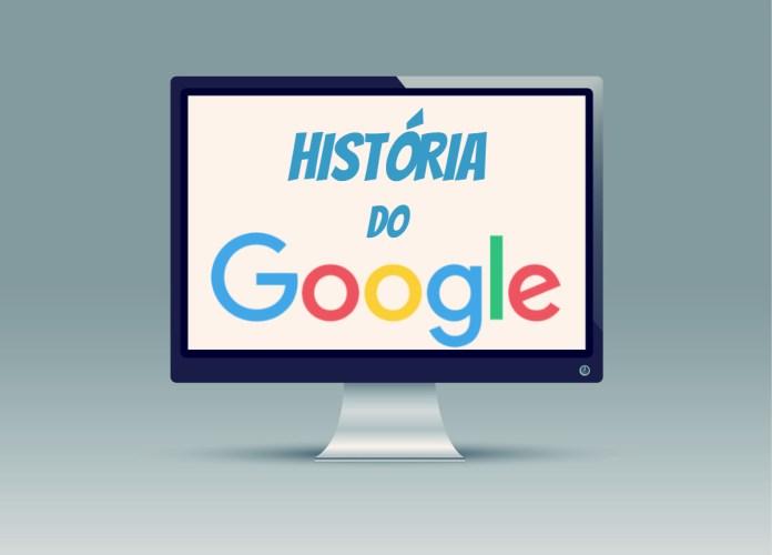 Top 10 fatos sobre a História do Google que você precisa saber
