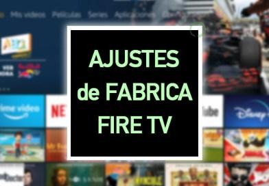 Cómo Restablecer los Ajustes de Fabrica del Fire TV