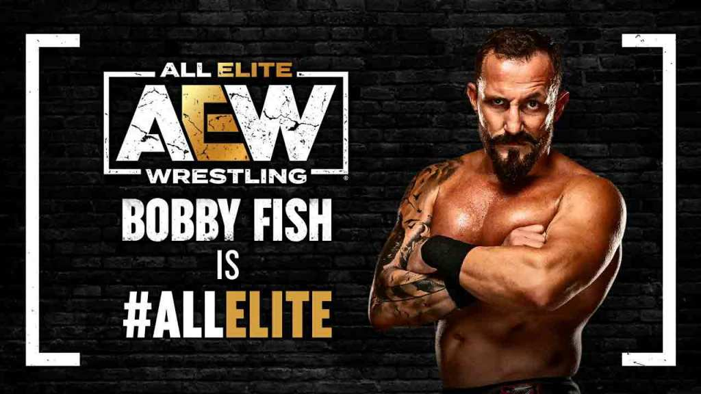 bobby fish aew