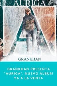 """GranKhan presenta """"Auriga"""", Nuevo Álbum ya a la Venta"""