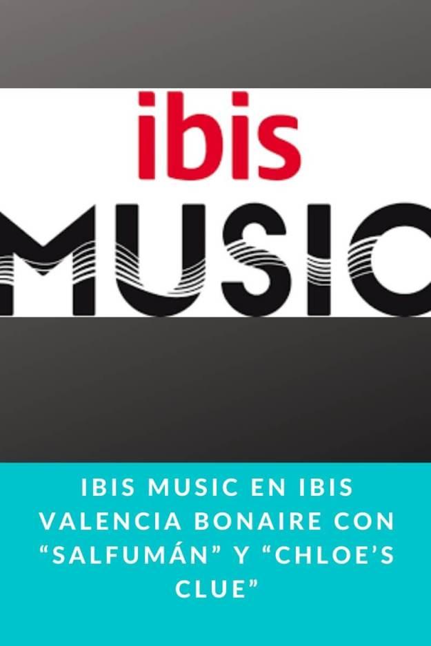 """Ibis Music en Ibis Valencia Bonaire con """"Salfumán"""" y """"Chloe's Clue"""""""