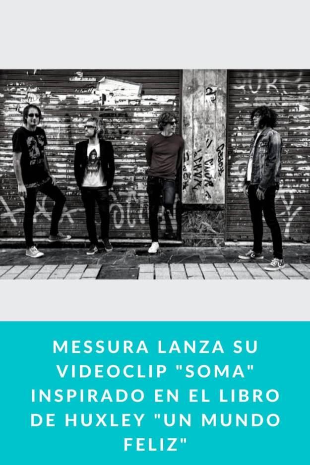 Messura lanza su Videoclip «Soma» inspirado en el libro de Huxley «Un mundo feliz»