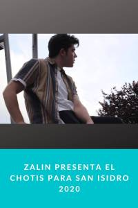 ZALIN presenta el CHOTIS para San Isidro 2020
