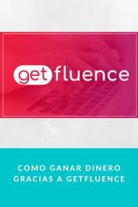 Como ganar dinero gracias a getfluence