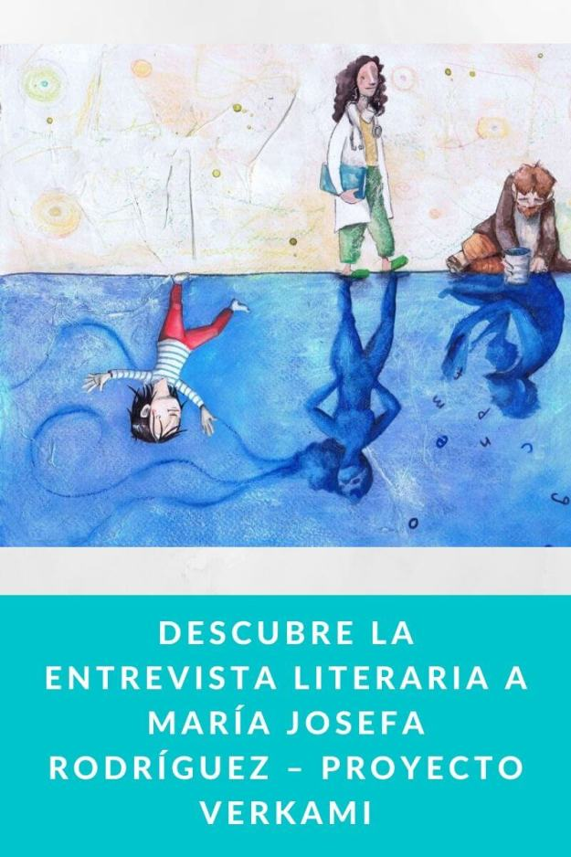 Descubre la entrevista literaria a María Josefa Rodríguez – Proyecto VERKAMI