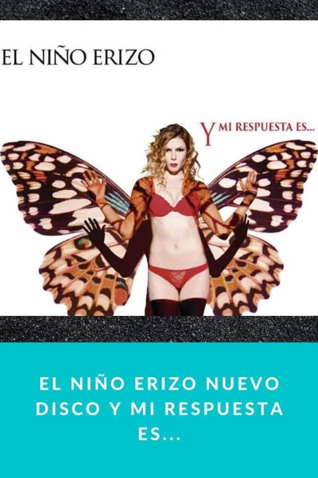El Niño Erizo lanza su nuevo disco «Y mi respuesta es…»