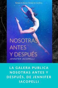 La Galera publica Nosotras antes y después, de Jennifer Iacopelli