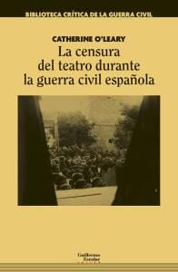 La censura en el teatro durante la Guerra civil Española