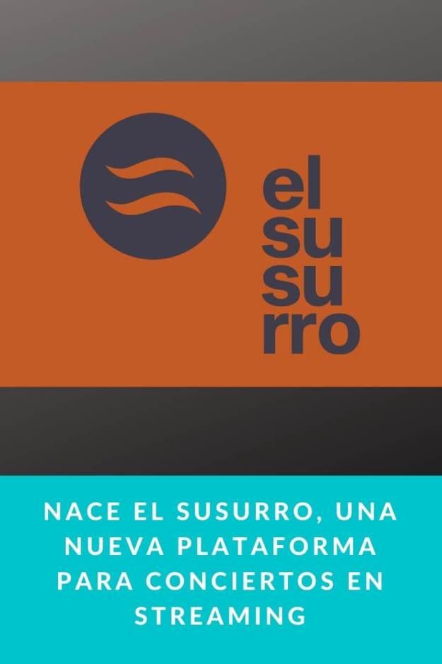 Nace El susurro, una nueva plataforma para conciertos en streaming