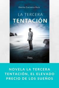 Novela La tercera tentación, el elevado precio de los sueños
