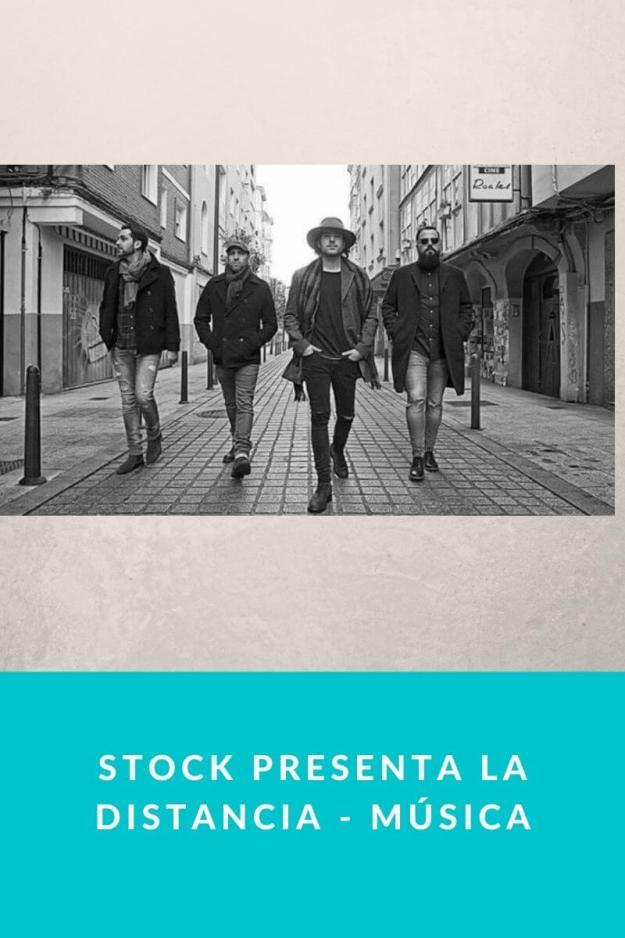 Stock presenta La distancia – Música