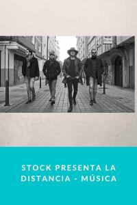 Stock presenta La distancia - Música