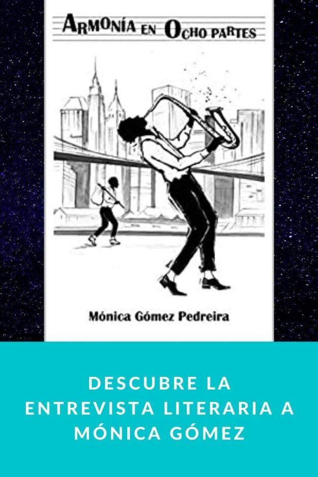 Descubre la entrevista literaria a Mónica Gómez
