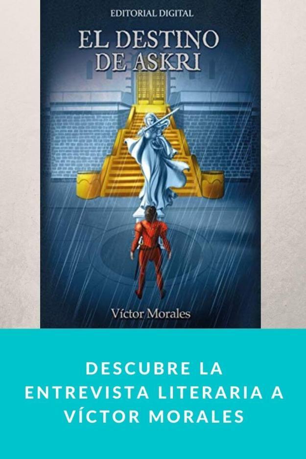 Descubre la entrevista literaria a Víctor Morales