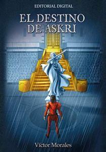 El destino de Askri (Trilogía Galeran nº 1)