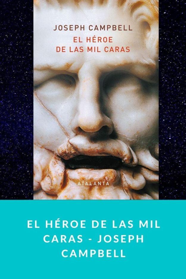 El héroe de las mil caras – Joseph Campbell