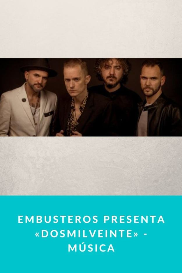 Embusteros presenta «Dosmilveinte» – Música