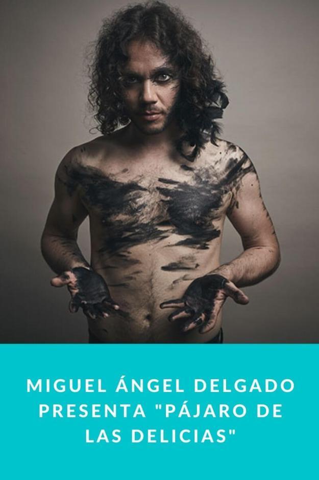 Miguel Ángel Delgado presenta «Pájaro de Las Delicias»