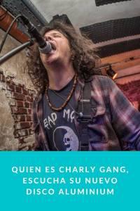 Quien es Charly Gang, escucha su nuevo disco ALUMINIUM