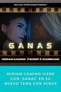Miriam Camino viene con 'Ganas' en su nuevo tema con Scrop