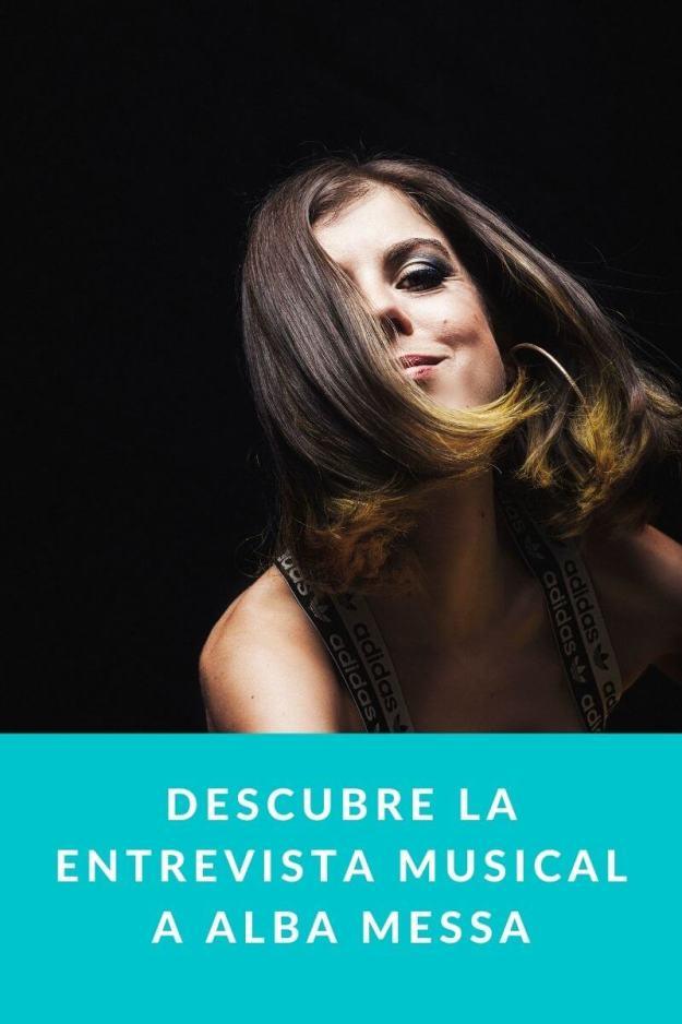 Descubre la entrevista musical a Alba Messa